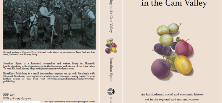 Fruit Farming in the Cam Valley: Jonathan Spain speaks with The Museum of Cambridge